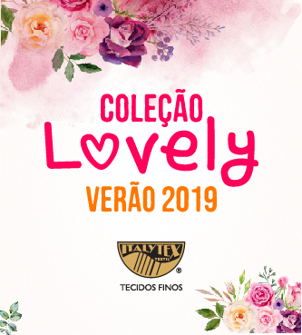 Coleção Lovely Verão 2019 Italytex®